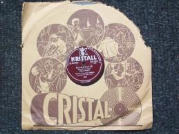 KRISTALL - TANNHAUSER  - ORCHESTRA SINFONICA DELL´OPERA DI STATO BERLINO - 78 Rpm - Schellackplatten