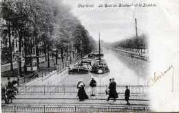 Charleroi. Le Quai De Brabant Et La Sambre - Charleroi