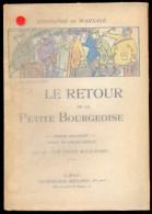 Le Retour De La Petite Bourgeoise - Rodolphe De Warsage. - Livres, BD, Revues