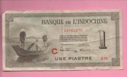 Banque De L'Indochine. Billet De 1 Piastre - Indochine