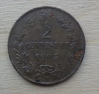 *MONETA DA 2 CENTESIMI VALORE DI VITT. EMANUELE III° DEL 1903 - - 1861-1946 : Kingdom