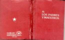 A LOS PADRES Y MAESTROS - LIBRO DE PEQUEÑISIMO FORMATO PESO 18 GRAMOS 320 PAGINAS AÑO 1990 - Culture