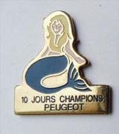 Pin's 10 Jours Champion Peugeot Sirène - Badges