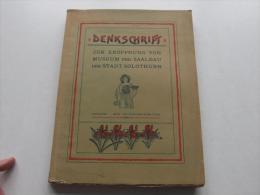 Denkschrift Zur Eröffnung Von Museum Und Saalbau Der Stadt Solothurn 1902 !!!  Sui - 4. 1789-1914
