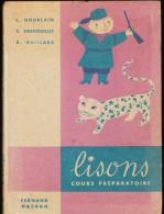 "L. Houblain - R. Grenouillet - R. Gaillard - "" LISONS "" - C.P. - Fernand Nathan - ( 1958 ) . - Libri, Riviste, Fumetti"