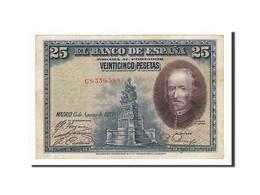 [#157824] Espagne, 25 Pesetas Type Barca - [ 1] …-1931 : Eerste Biljeten (Banco De España)