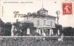 (33) Saint St Estèphe - Château Montrose - 2 SCANS - Andere Gemeenten