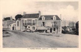"""¤¤   -  9   -  LA CHAPELLE-BASSE-MER  -  PIERRE-PERCEE   -  La Place  -  Hôtel """" JOUBERT - SECHER """"   -  ¤¤ - La Chapelle Basse-Mer"""