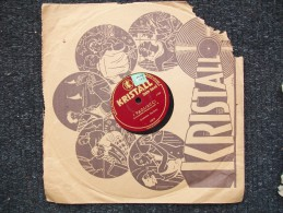 KRISTALL - I PAGLIACCI -   ORCHESTRA GANDINO - 78 G - Dischi Per Fonografi