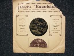 EXCELSIUS  - AIDA / IDEALE -  O.DE BERNARDI Con GRANDE  ORCHESTRA  SINFONICA DELLA SCALA DI MILANO - 78 G - Dischi Per Fonografi