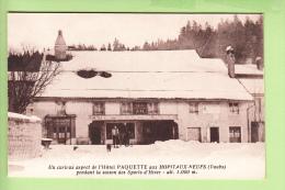 Les HOPITAUX NEUFS - Hôtel De La Gare PAQUETTE Sous La Neige Avec Skieurs - TBE - Peu Courant - 2 Scans - France