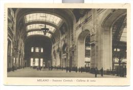 Milano Stazione Centrale Del 1932 Viaggiata In Ottimo Stato F.p. - Milano (Milan)