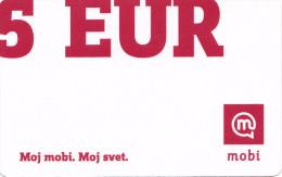 SLOVENIA  Mobil Prepaid Phonescards - Mobitel  Moj Mobi 5 EUR 31/12/2016 - Slovénie