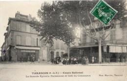 TARASCON COURS NATIONAL LA GRANDE EPICERIE PARISIENNE ET CAFE DU COMMERCE - Tarascon