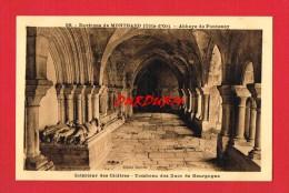Côte D´Or - Environs De MONTBARD - Abbaye De FONTENAY ... Tombeau Des Ducs De Bourgogne ... - France