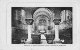 CPA   --  DPT 34  --  BEZIERS  --  ECOLE  LIBRE  DE  LA  TRINITE  ,,  INTERIEUR  DE  LA  CHAPELLE......... - Lamalou Les Bains