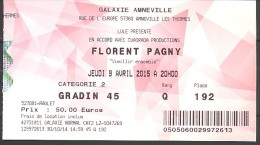 Billet D'entrée Usagé Florent Pagny Galaxie Amnéville 9 Avril 2015 - Tickets - Vouchers