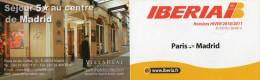 IBERIA  HORAIRES/TIMETABLE  2010/2011 Paris/Madrid/Paris - Timetables