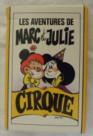 Ancien Jeu De Cartes 7 Familles MARC Et JULIE CIRQUE Bicyclette Musique Trapèze Clown Lion Otarie Jongleur Funambule - Altre Collezioni