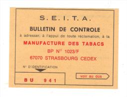 Ancienne Etiquette: S.E.I.T.A. Bulletin De Controle, Manufacture Des Tabacs à Strasbourg, Tabac (15-1614) - Documents