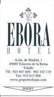 HOTEL EBORA, TALAVERA DE LA REINA TOLEDO, PUBLICIDAD RESTAURANTE ANTIQUARIO REVERSO , Llave Clef Key Keycard Karte - Hotel Labels