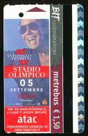 Ticket De Métro (1,50 €), Rome (Italie), Publicité Concert Antonello Venditti, 5 Septembre 2015, Stade Olimpico - Subway