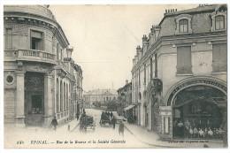 Cpa: 88 EPINAL Rue De La Bourse Et Société Générale (Animé, Attelages, Magasin Belle Jardinière)  1916  N° 186 - Epinal