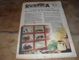 RUSTICA 14 Mars 1943 N°11 Un Elevage De 50 Lapins Par An, La Visite Des Ruches (Abeille) - 1900 - 1949