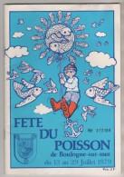 FETE DU POISSON DE BOULOGNE SUR MER 62 PAS DE CALAIS - NUMEROTE JUILLET 1979 - NOMBREUSES PUBLICITES 48 PAGES - A VOIR - Picardie - Nord-Pas-de-Calais