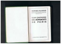 POUR COMPRENDRE LES MONUMENTS DE PARIS - Paris