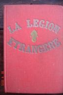 L Légion Etrangère.Georges Blond.Stock 1964.427 Pages.15,7X22,7. - Frans