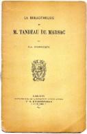 87- LIMOGES - LA BIBLIOTHEQUE DE TANDEAU DE MARSAC PAR PAUL DECOURTIEUX- 1897 - Limousin