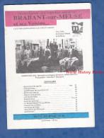 Livret De 1992 - BRABANT Sur MEUSE Et Voisins - Histoire Locale - Consenvoye Sivry Forges Les Souhesmes Dannevoux - Lorraine - Vosges
