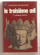 J'AI LU - L'Aventure Mystérieuse A11 - T. Lobsang Rampa - Le Troisième Oeil - Esotérisme