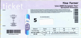 "Tina Turner Toegangskaart ""Live 2009 European Tour "" Sportpaleis Antwerpen 2009 - Tickets - Vouchers"