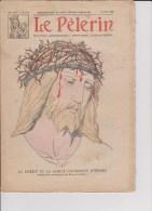 LE PELERIN Hebdomadaire 1929 24 Mars : TOGO, Poincaré, Couronne D'épines ... - Livres, BD, Revues
