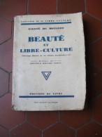 Beauté Et Libre Culture De Kienné De Mongeot Naturisme Sport 1931 Nudisme - Sport