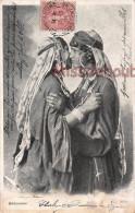 ALGERIE - Bédouines S'embrassant - 1908 - 2 Scans - Scenes