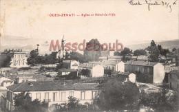 ALGERIE  - OUED ZENATI - Eglise Et Hôtel De Ville - 1906 - 2 Scans - Autres Villes