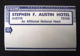 HOTEL MOTEL HOUSE MOTOR INN STEPHEN AUSTIN TEXAS UNITED STATES USA LUGGAGE LABEL ETIQUETTE AUFKLEBER DECAL STICKER - Etiketten Van Hotels