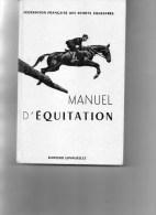 MANUEL D' EQUITATION - CHEVAL - SPORTS EQUESTRES-  EDITIONS LAVAUZELLE LIMOGES - EQUITATION COURSES HIPPIQUES - Animaux