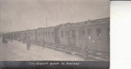 14 18-PG De Guerre Français-un Depart Pour La Suisse-carte Photo - Unclassified