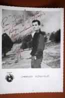 PHOTO ORIGINALE DE CIRQUE DEDICACE CHARLES AZNAVOUR EDITION P . L AV DE WAGRAM PARIS - Gehandtekende Foto's
