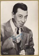 FERNANDEL - France Actor ** ORIGINAL AUTOGRAPH - HAND SIGNED ** Authentic Autographe Autogramm Autografo - Autographs