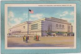 KANSAS  CITY  MUNICIPAL  AUDITORIUM  -  KANSAS  CITY    - - Kansas City – Missouri