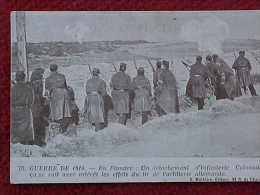 Cpa WW1 En FLANDRE DETACHEMENT INFANTERIE COLONIALE SURVEILLANT TIR De L ARTILLERIE ALLEMANDE    Recto Verso * Prix Fixe - Guerre 1914-18