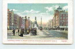 DUBLIN - O'connell Street & Bridge Showings O'connells Monument. - Dublin
