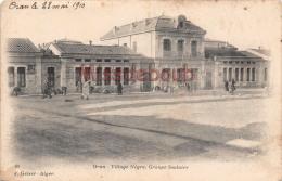 ALGERIE - ORAN -   Village Nègre  -  Groupe Scolaire  - 1910 -2 Photos - Oran