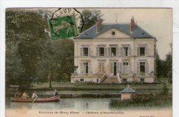 ENVIRONS DE MOUY. CHATEAU D´HONDAINVILLE - France