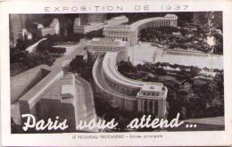 Exposition De 1937- Paris Vous Attend - Nouveau Trocadéro - Entrée Principale - Exhibitions